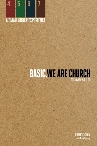 BASIC We Are Church: Follower's Guide by Francis Chan (November 01,2011)