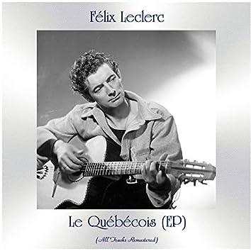 Le québécois (All Tracks Remastered, ep)