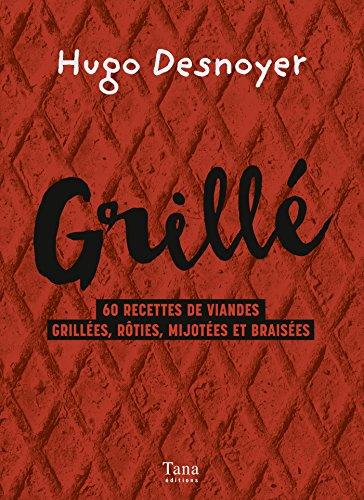 Grillé ! (French Edition)