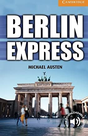 Berlin Express Level 4 Intermediate (Cambridge English Readers) (English Edition)