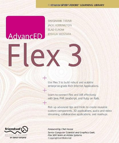 [(Advanced Flex 3 )] [Author: Shashank Tiwari] [Oct-2008]