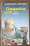 RABELAIS GARGANTUA - Larousse - 30/07/1991
