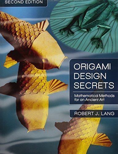[[Origami Design Secrets: Mathematical Methods for an Ancient Art, Second Edition]] [By: Lang, Robert J.] [September, 2011]