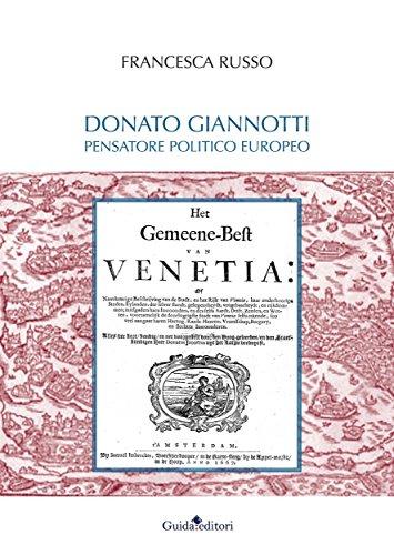 Donato Giannotti: pensatore politico europeo