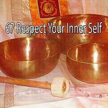 67 Respect Your Inner Self