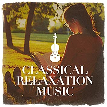 Classical Relaxation Music