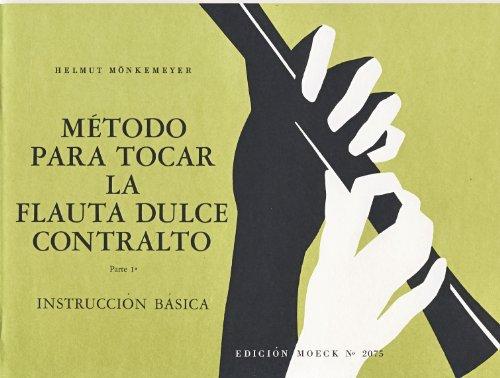 MONKEMEYER - Metodo Flauta de Pico Alto (Metodo para tocar la flauta dulce contralto)