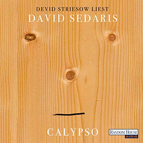 Calypso                   Written by:                                                                                                                                 David Sedaris                               Narrated by:                                                                                                                                 Devid Striesow                      Length: 4 hrs and 42 mins     Not rated yet     Overall 0.0