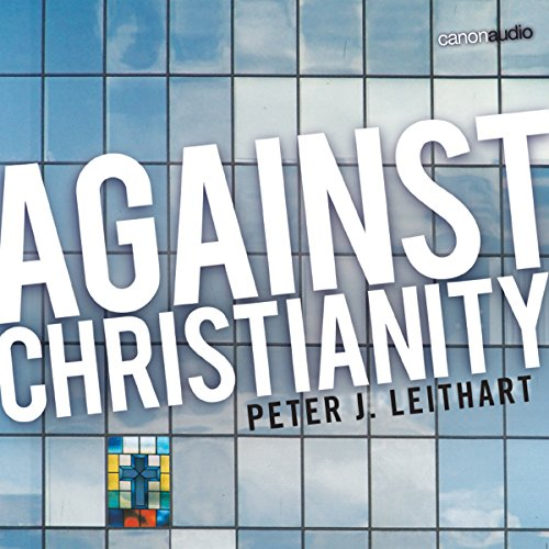 Against Christianity audiobook cover art