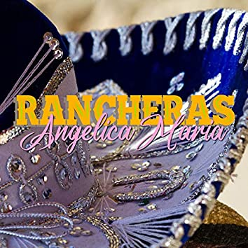 Rancheras Angelica Maria