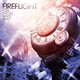 Songtexte von Fireflight - For Those Who Wait