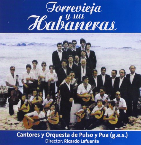 Torrevieja Y Sus Habaneras