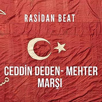 Ceddin deden (Trap Mehter Marşı) Rasidan