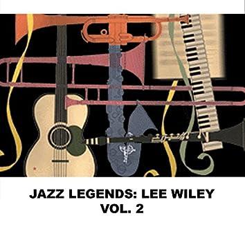 Jazz Legends: Lee Wiley, Vol. 2