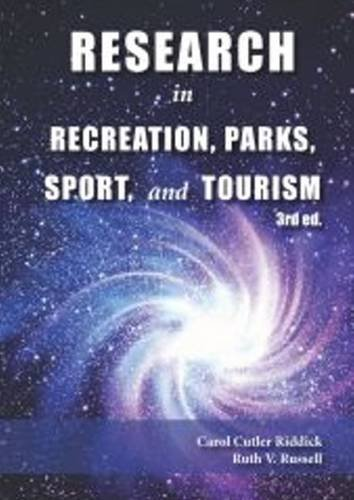 Compare Textbook Prices for Research in Recreation, Parks, Sport & Tourism 3rd UK ed. Edition ISBN 9781571677181 by Riddick, Carol Cutler