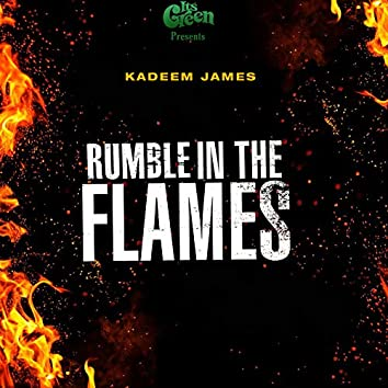 Rumble in the Flames