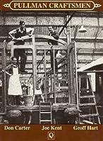 Pullman Craftsmen: Life in the Pullman Car Company's Preston Park Works, Brighton (QueenSpark classics)