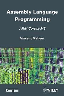 Assembly Language Programming: ARM Cortex–M3