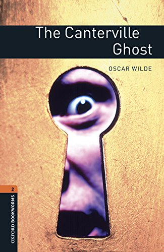 The Canterville ghost. Oxford bookworms library. Livello 2. Con espansione online