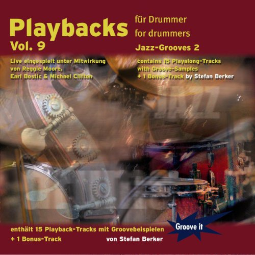Playbacks für Drummer Vol.9 - Jazz Grooves 2 (Schlagzeug Playalongs / Jamtracks Drums)