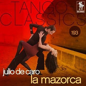 Tango Classics 193: La Mazorca