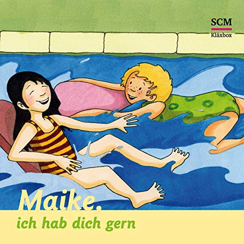 Maike, ich hab dich gern audiobook cover art
