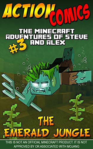 Action Comics: The Minecraft Adventures of Steve and Alex: The Emerald Jungle – Part 3 (The Emerald Jungle - Action Comics Minecraft Steve and Alex Adventures) (English Edition)