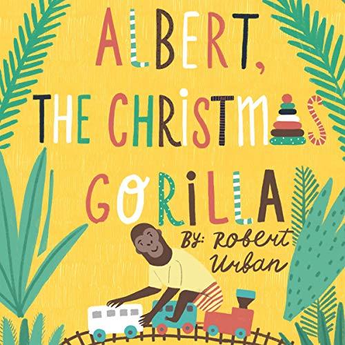 Albert, the Christmas Gorilla cover art