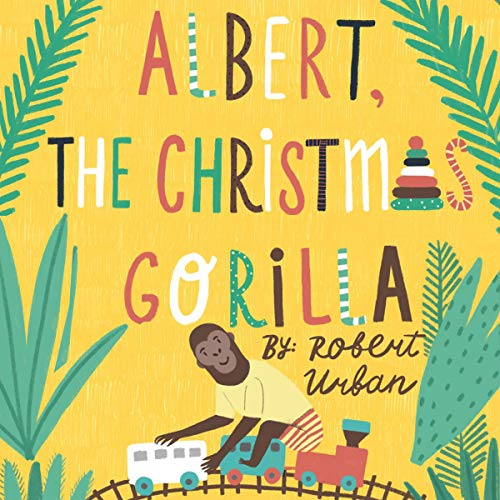 Albert, the Christmas Gorilla audiobook cover art
