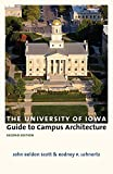 The University of Iowa Guide to Campus Architecture, Second Edition