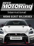 Best Motoring International - Nismo Beast Unleashed