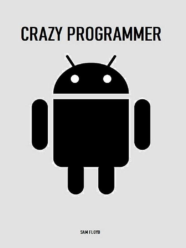 はがきレッスン発表Crazy Programmer: Learning (English Edition)