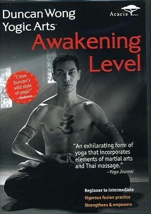 Duncan Wong Yoga Arts: Awakening Level