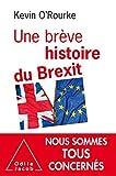 Une brève histoire du Brexit (OJ.ECONOMIE) - Format Kindle - 16,99 €