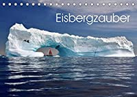 Eisbergzauber (Tischkalender 2022 DIN A5 quer): Eine Zauberlandschaft aus Eis (Monatskalender, 14 Seiten )