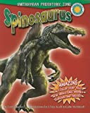 Spinosaurus (Smithsonian Prehistoric Zone (Paperback))