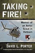 Taking Fire! Memoir of an Aerial Scout in Vietnam