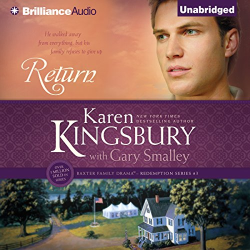 Return     Redemption, Book 3              By:                                                                                                                                 Karen Kingsbury,                                                                                        Gary Smalley (with)                               Narrated by:                                                                                                                                 Sandra Burr                      Length: 12 hrs and 8 mins     Not rated yet     Overall 0.0