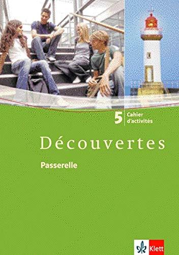 Découvertes 5: Cahier d'activités 5. Lernjahr (Découvertes. Ausgabe ab 2004)