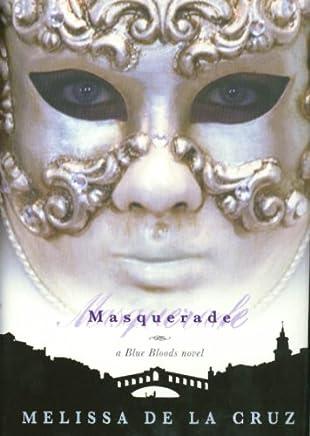 Masquerade: A Blue Bloods Novel: Signed