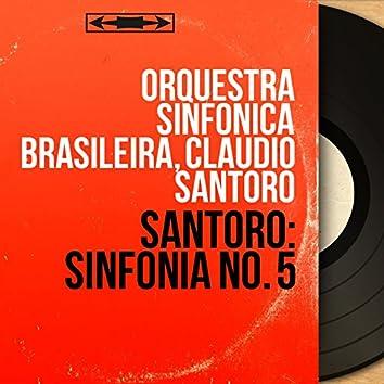 Santoro: Sinfonia No. 5 (Mono Version)