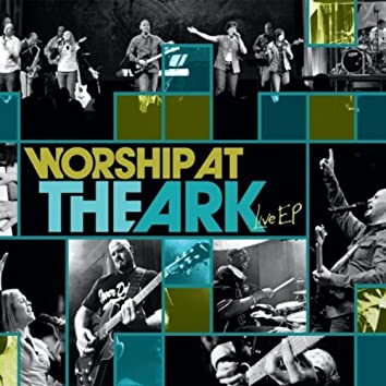 Worship At The Ark Live - EP