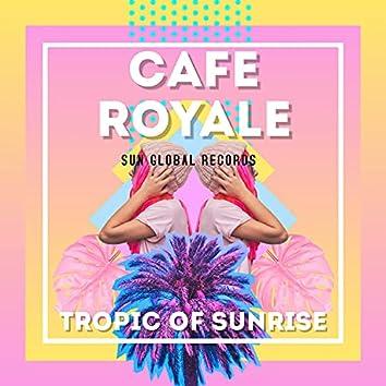 Tropic of Sunrise