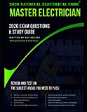 2020 Master Electrician Exam Questions and Study Guide: 400+ Questions from 14 Tests and Testing Tips