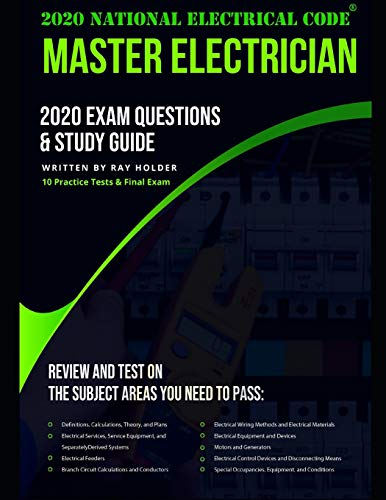 2020 Master Electrician Exam Questions and Study Guide: 400+ Questions from 14 Tests and Testing Tip