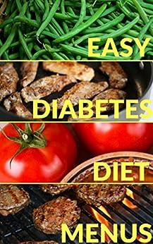 Easy Diabetes Diet Menus & Grocery Shopping Guide-Menu Me! by [Easyhealth Nutrition]
