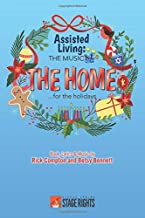 Assisted Living: The Musical®: The Home…for the Holidays