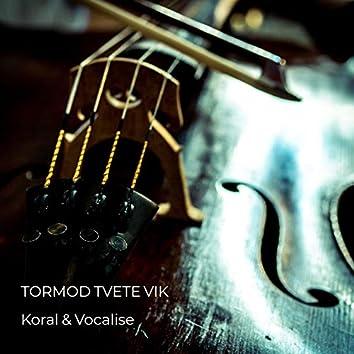 Koral & Vocalise