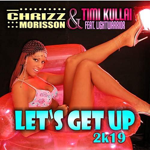 Chrizz Morisson & Timi Kullai feat. Lightwarrior