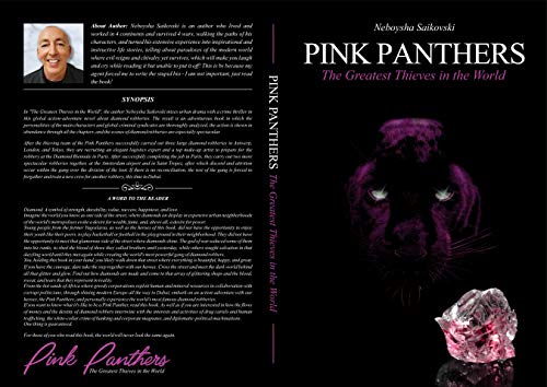 PINK PANTHERS: The Greatest Thieves in the World (The Pink Panthers Thrilogy Part I) by [Neboysha Saikovski, Dzinic Design, Dijana Sajic, Zoran Cickaj]